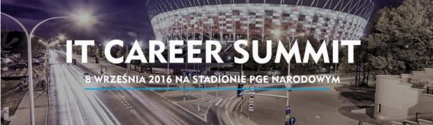 III edycja IT Career Summit - informatyczne targi pracy. Wejdź do gry o karierę marzeń!